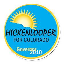 Hickenlooper 2010 Round Car Magnet