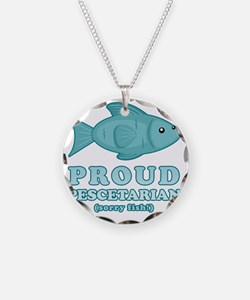proudpescetarian2 Necklace