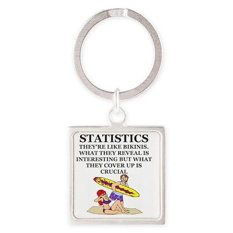 STATISTICS joke Square Keychain