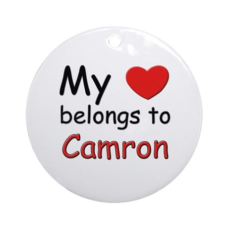My heart belongs to camron Ornament (Round)