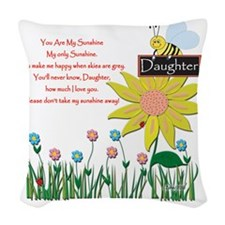 You Are My Sunshine Daughter Woven Throw Pillow