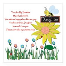 "You Are My Sunshine Daug Square Car Magnet 3"" x 3"""
