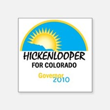 "Hickenlooper 2010 Square Sticker 3"" x 3"""
