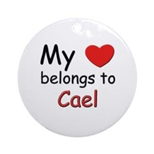 My heart belongs to cael Ornament (Round)