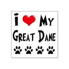 "I-Love-My-Great-Dane Square Sticker 3"" x 3"""