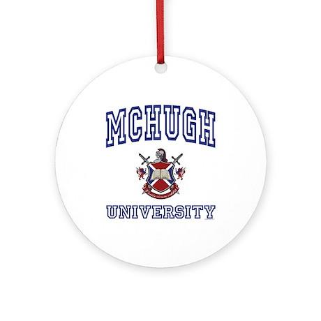 MCHUGH University Ornament (Round)