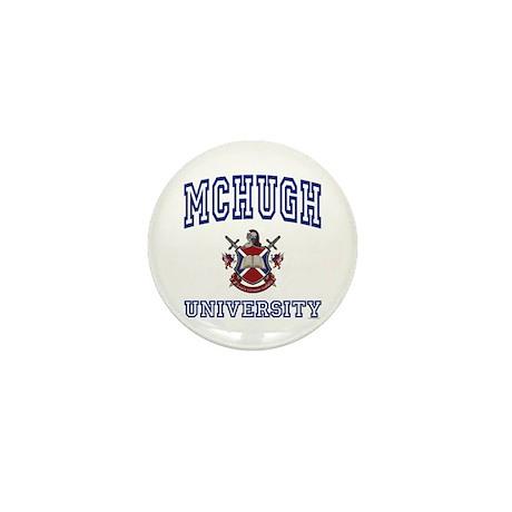 MCHUGH University Mini Button