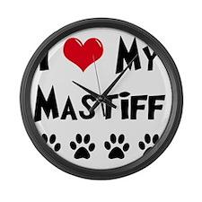 I-Love-My-Mastiff Large Wall Clock
