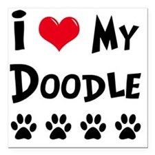 "I-Love-My-Doodle Square Car Magnet 3"" x 3"""