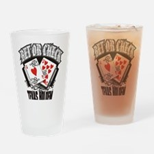 PLAYING CARDS BET OR CHECK TEXAS HO Drinking Glass