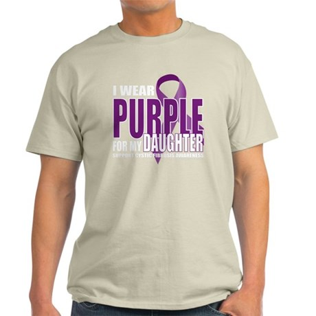 Cystic-Fibrosis-Purple-for-DAUGHTER- Light T-Shirt