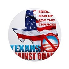 Texans Against Obama Round Ornament