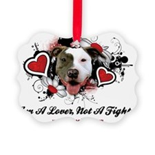 Lover Not Fighter Ornament