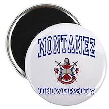 MONTANEZ University Magnet