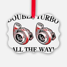 Double_Turbo copy Ornament