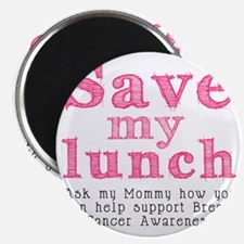 Save-My-Lunch-1 Magnet