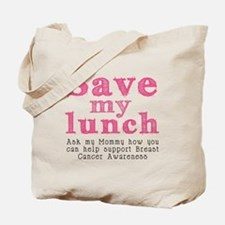 Save-My-Lunch-1 Tote Bag