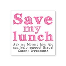 """Save-My-Lunch-1 Square Sticker 3"""" x 3"""""""