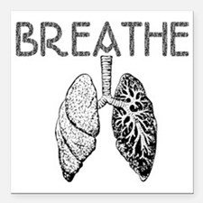 """BREATHE lungs Square Car Magnet 3"""" x 3"""""""