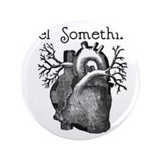 "feel something 3.5"" Button"