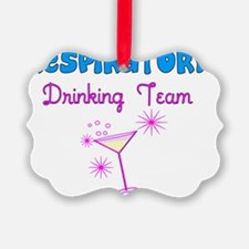 Respiratory Drinking Team Ornament