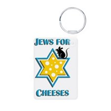 Jews For Cheeses Keychains