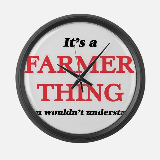 It's and Farmer thing, you wo Large Wall Clock