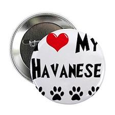 "I-Love-My-Havanese 2.25"" Button"