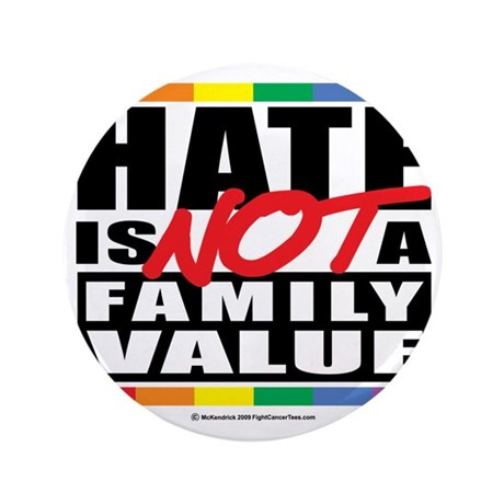 """Hate-Family-Value 3.5"""" Button"""