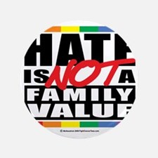 "Hate-Family-Value 3.5"" Button"