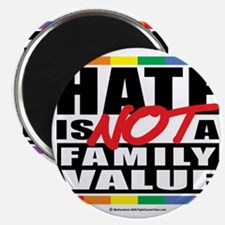 Hate-Family-Value Magnet