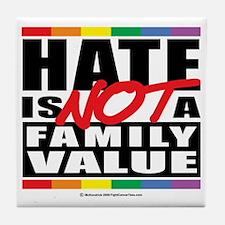 Hate-Family-Value Tile Coaster