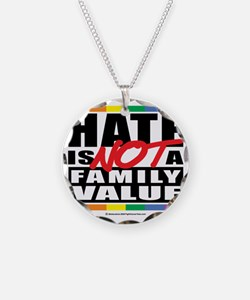 Hate-Family-Value Necklace