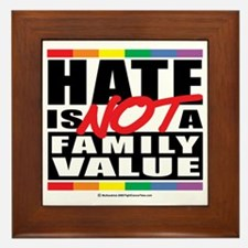 Hate-Family-Value Framed Tile