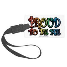 Proud-To-Be-Me-LGBT Luggage Tag