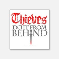 "thieves_do_it Square Sticker 3"" x 3"""