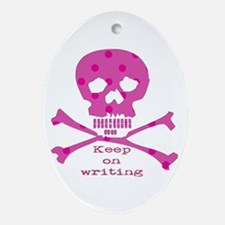 Keep on writing - pink Ornament (Oval)