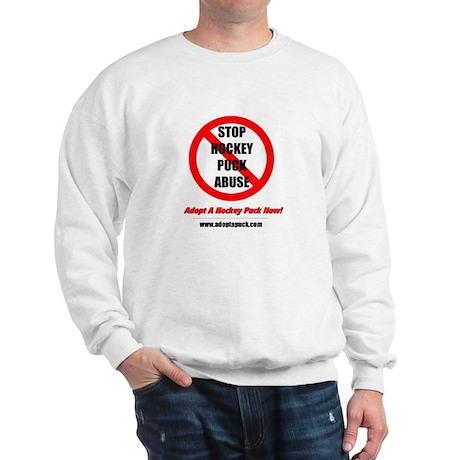 Stop Hockey Puck Abuse... Sweatshirt