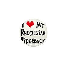 I-Love-My-Rhodesian-Ridgeback Mini Button