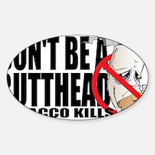 Butthead Sticker (Oval)