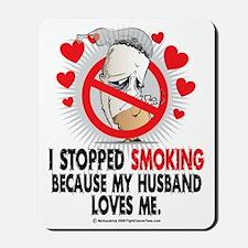Stopped-Smoking-Husband Mousepad