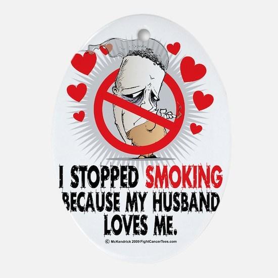 Stopped-Smoking-Husband Oval Ornament