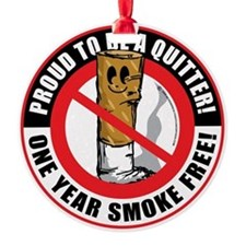 Proud-To-Be-A-Quitter-1-Year Round Ornament