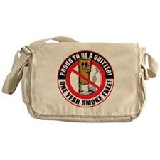 Proud-To-Be-A-Quitter-1-Year Messenger Bag