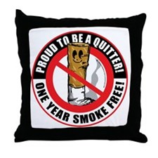 Proud-To-Be-A-Quitter-1-Year Throw Pillow