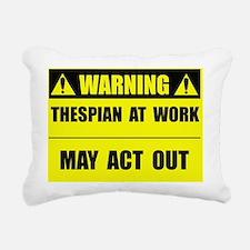 thespianatwork Rectangular Canvas Pillow