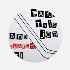 Slater-It-(by-Deleriyes).gif Round Ornament