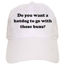 Do you want a hotdog to go wi Baseball Cap