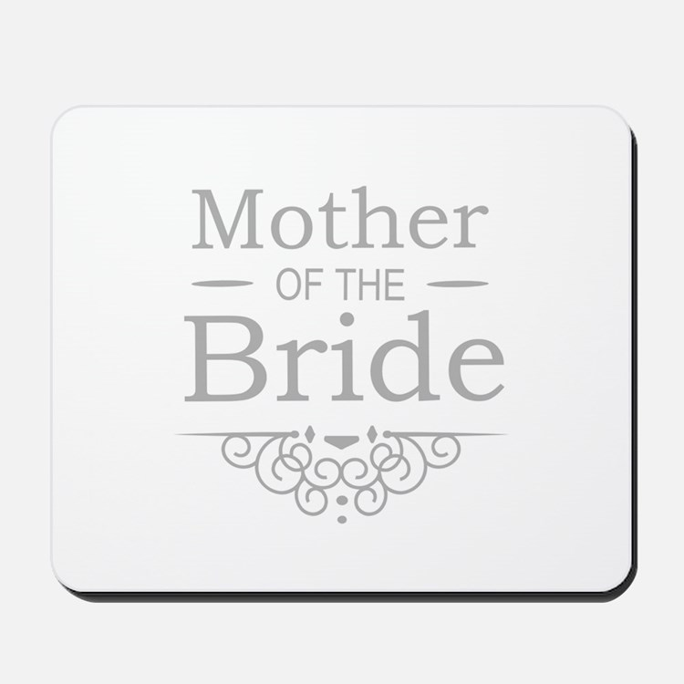 Mother of the Bride silver Mousepad