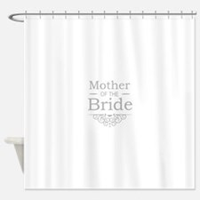 Mother of the Bride silver Shower Curtain